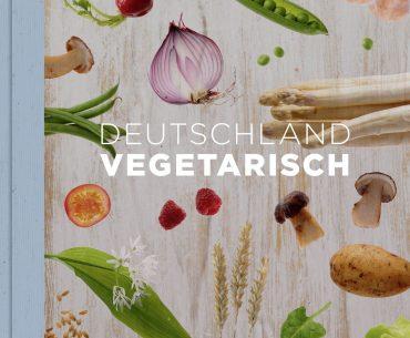 """Kochbuch """"Deutschland vegetarisch"""" von Stevan Paul"""